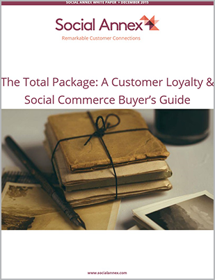 The total package : A customer loyalty and social commerce buyer's guide