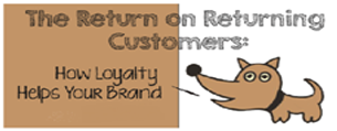 The Return on Returning Customers: How Loyalty Helps Your Brand